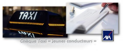 Chèque «taxi» pour les jeunes conducteurs… Axa garantit un retour en toute sécurité !